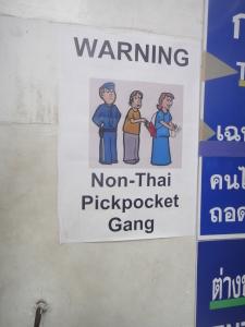"""Poster warning of """"non-Thai pickpockets"""", Wat Pho, Bangkok"""